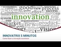 Como fazer a Inovação acontecer